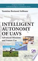 Intelligent Autonomy of UAVs