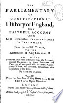 The Parliamentary Or Constitutional History Of England