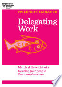 Delegating Work  20 Minute Manager Series