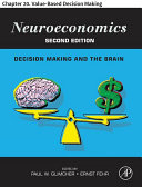 Neuroeconomics : of value-based decision making in the brain....