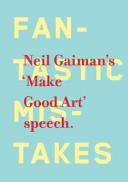 Make Good Art : art from the award-winning, #1
