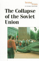 The Collapse Of The Soviet Union : weakening of the government, and problems in...