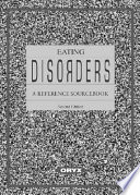 Eating Disorders A Reference Sourcebook