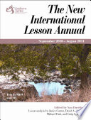 New International Lesson Annual 2010 11