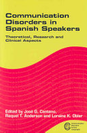 Communication Disorders in Spanish Speakers