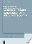 Werner Jaeger – Wissenschaft, Bildung, Politik
