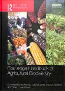 Routledge Handbook of Agricultural Biodiversity Species For Agriculture And To Supply Its Food