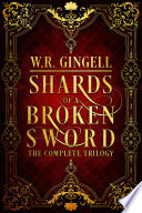 Shards of a Broken Sword  The Complete Trilogy
