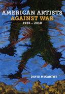 American Artists Against War, 1935 2010
