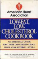 The American Heart Association Low Fat Low Cholesterol Cookbook