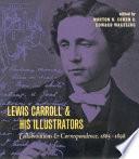 Lewis Carroll and His Illustrators