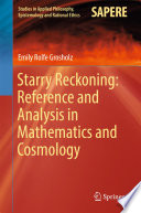Starry Reckoning  Reference and Analysis in Mathematics and Cosmology