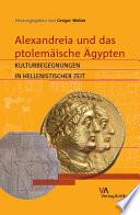 Alexandreia und das ptolemäische Ägypten