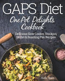 GAPS Diet One Pot Delights Cookbook