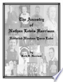 The Ancestry Of Nathan Lewis Harrison