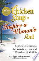 A Taste of Chicken Soup to Inspire a Woman s Soul