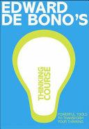 De Bono s Thinking Course