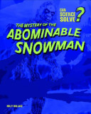 The Mystery of the Abominable Snowman