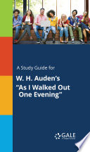 A Study Guide For W H Auden S As I Walked Out One Evening