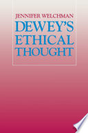 Dewey S Ethical Thought