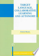 Target Language  Collaborative Learning and Autonomy