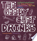 The Geeky Chef Drinks : geeky chef drinks is your chance to sip...
