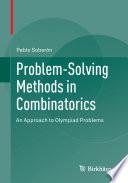 Problem Solving Methods in Combinatorics