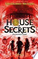 House of Secrets  2  Uhyrernes kamp