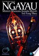 Ngayau - Misteri Manusia Kepala Merah - Teu Fung Theu