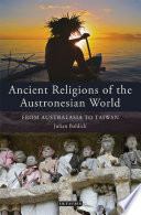 Ancient Religions of the Austronesian World Madagascar To Taiwan To New Zealand