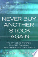 Never Buy Another Stock Again