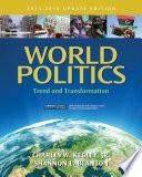 World Politics  Trend and Transformation  2013   2014 Update Edition