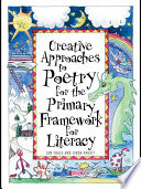 Creative Approaches to Poetry for the Primary Framework for Literacy