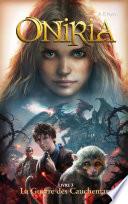 Oniria   Tome 3   La Guerre des Cauchemars  co   dition Hachette Hildegarde