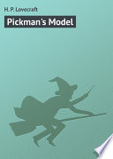Pickman s Model