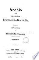 Archiv f  r die schweizerische Reformations Geschichte  herausg  durch Graf T  Scheren Boccard  and others
