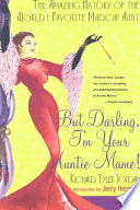 But Darling  I m Your Auntie Mame