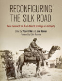 Reconfiguring the Silk Road the Middle Ages, a network of trade and