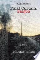 Final Curtain Saigon