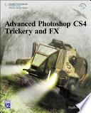 Advanced Photoshop CS4 Trickery and FX