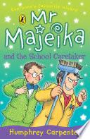 Mr Majeika and the School Caretaker