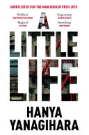 A Little Life : prize for women's fiction 2016finalist for...