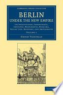 Berlin under the New Empire
