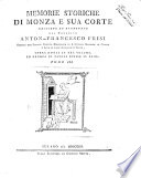 Memorie storiche di Monza e sua corte raccolte ed esaminate dal canonico Anton Francesco Frisi teologo     Opera divisa in tre volumi  ed ornata di tavole incise in rame  Tomo 1    3