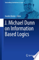 J  Michael Dunn on Information Based Logics