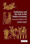 Institutions and the Path to the Modern Economy