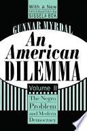 An American Dilemma  Volume 2