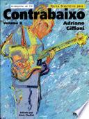 Musica Brasileira Para Contrabaixo - Vol. 2