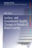 Surface  and Groundwater Quality Changes in Periods of Water Scarcity