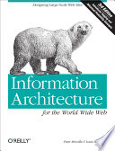 Information Architecture for the World Wide Web Published by \
